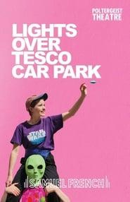 Lights Over Tesco Car Park (2020)