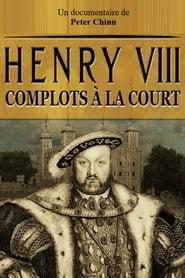 Inside the Court of Henry VIII