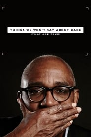Things We Won't Say About Race That Are True 2015