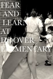 Fear and Learning at Hoover Elementary