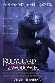 Bodyguard Zawodowiec / The Hitman's Bodyguard (2017)