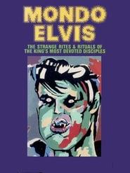Mondo Elvis (1984)