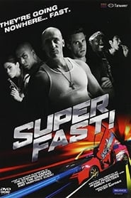 Superfast! [2015]