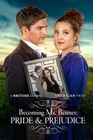Becoming Ms Bennet: Pride & Prejudice (2019)