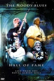 The Moody Blues - Hall of Fame - Live from the Royal Albert Hall movie