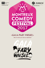 Montreux Comedy Festival 2017 – Gala Fary-Wiesel