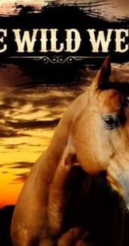 The Wild West 2013