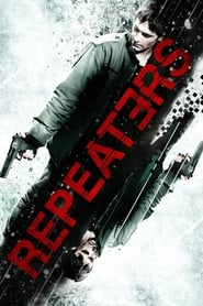 Repeaters (2010) BluRay 480p & 720p | GDRive
