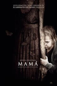 MAMÁ Película Completa Online HD 720p [MEGA] [LATINO] 2016