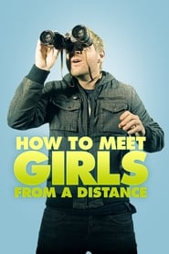 Poster How to Meet Girls from a Distance 2012