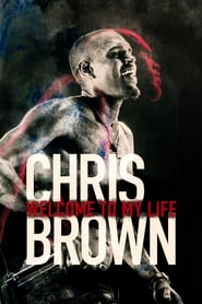 Chris Brown: Welcome to My Life Legendado Online