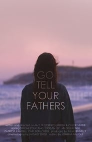 Go Tell Your Fathers