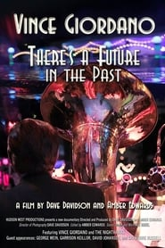 Vince Giordano: There's a Future in the Past (2017)