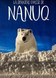La dernière chasse de Nanuq poszter