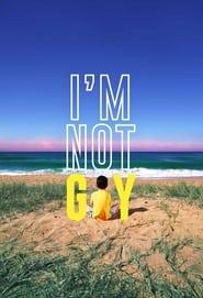 I'm Not Gay (2021)