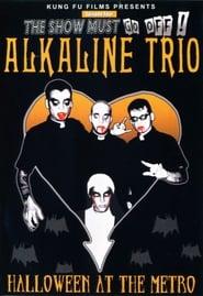 Alkaline Trio: Halloween at the Metro 2003