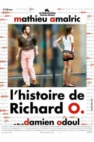 L'histoire de Richard O 2007