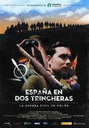 España en dos trincheras. La guerra civil en color (2016) Zalukaj Online