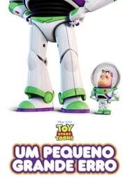 Toy Story – Um Pequeno Grande Erro