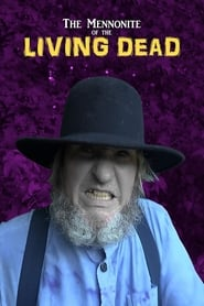 The Mennonite of the Living Dead (2019)