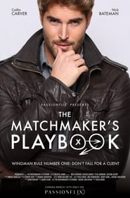 The Matchmaker's Playbook (2018) Full Movie Watch Online Free