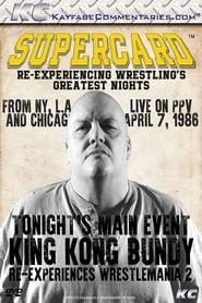 Supercard: King Kong Bundy Re-experiences WM2 1970