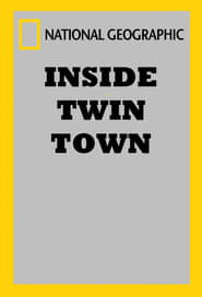 National Geographic: Inside Twin Town