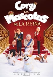Ver CORGI, LAS MASCOTAS DE LA REINA Online HD Castellano, Latino y V.O.S.E (2019)