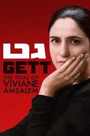 Gett: The Trial of Viviane Amsalem (2014)