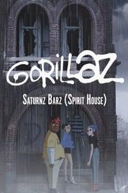 Gorillaz: Saturnz Barz (Spirit House) (C)