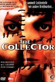 The Collector – Der Sammler (2002)