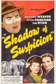 Shadow of Suspicion 1944