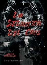 La seducción del caos (1990) | La seducción del caos