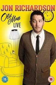 Jon Richardson: Old Man (2018)