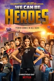 We Can Be Heroes (2020) Dual Audio [Hindi-ENG] WEBRip 480p & 720p | GDRive
