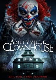 Amityville Clownhouse (2020)