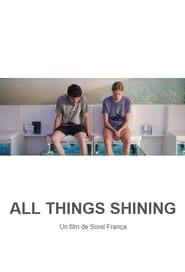 All Things Shining