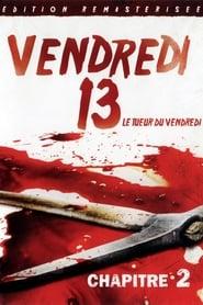 Vendredi 13, chapitre 2 : Le Tueur du vendredi