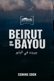 Beirut on the Bayou (2019)