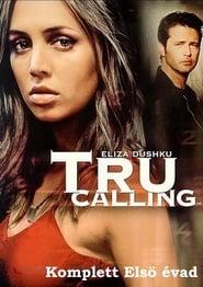 Tru Calling Sezonul 1