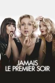 Poster Jamais le premier soir 2014