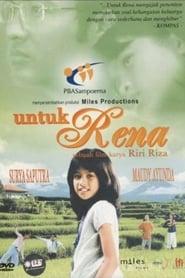 Untuk Rena (2005) Zalukaj Online Cały Film Lektor PL