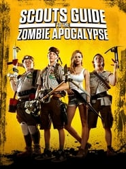 Scouts Guide to the Zombie Apocalypse (2015) Bluray 480p, 720p