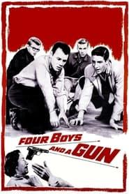 Four Boys and a Gun 1957