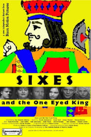 Sixes and the One Eyed King