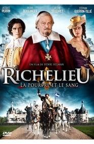 Richelieu, la pourpre et le sang 2014
