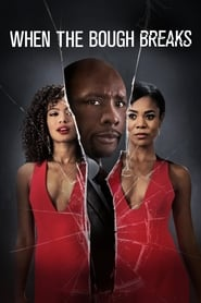 Poster When the Bough Breaks 2016
