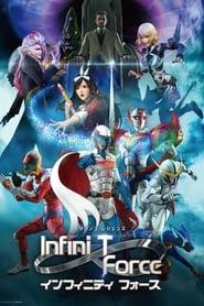 Poster Infini-T Force - Season 1 2017