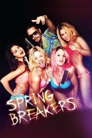 Spring Breakers (Viviendo al límite)