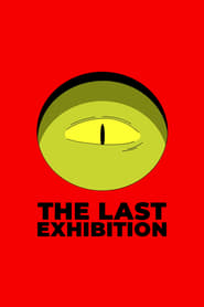 Poster The Last Exhibition 2016